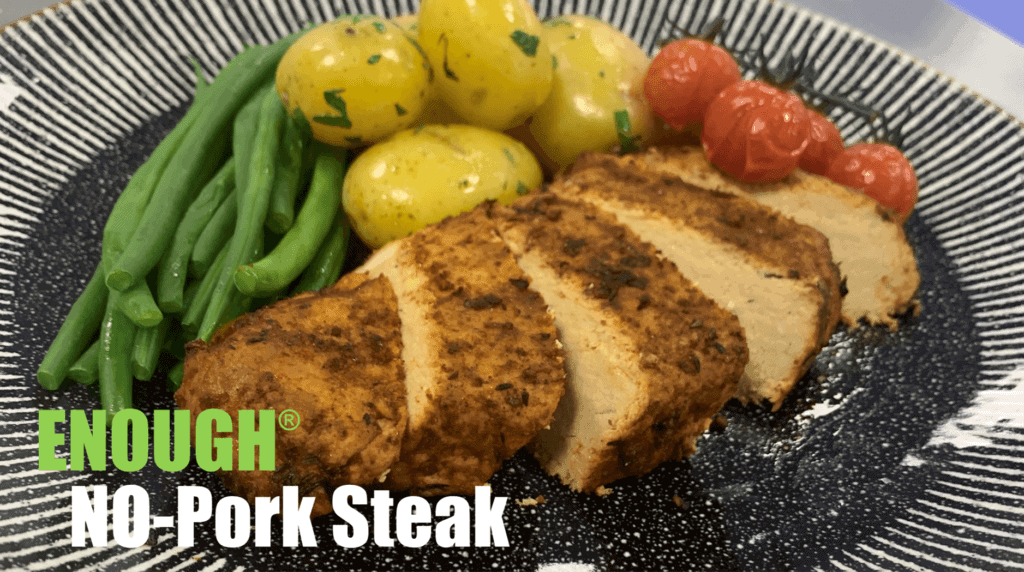 ENOUGH NO-Pork Steak 1